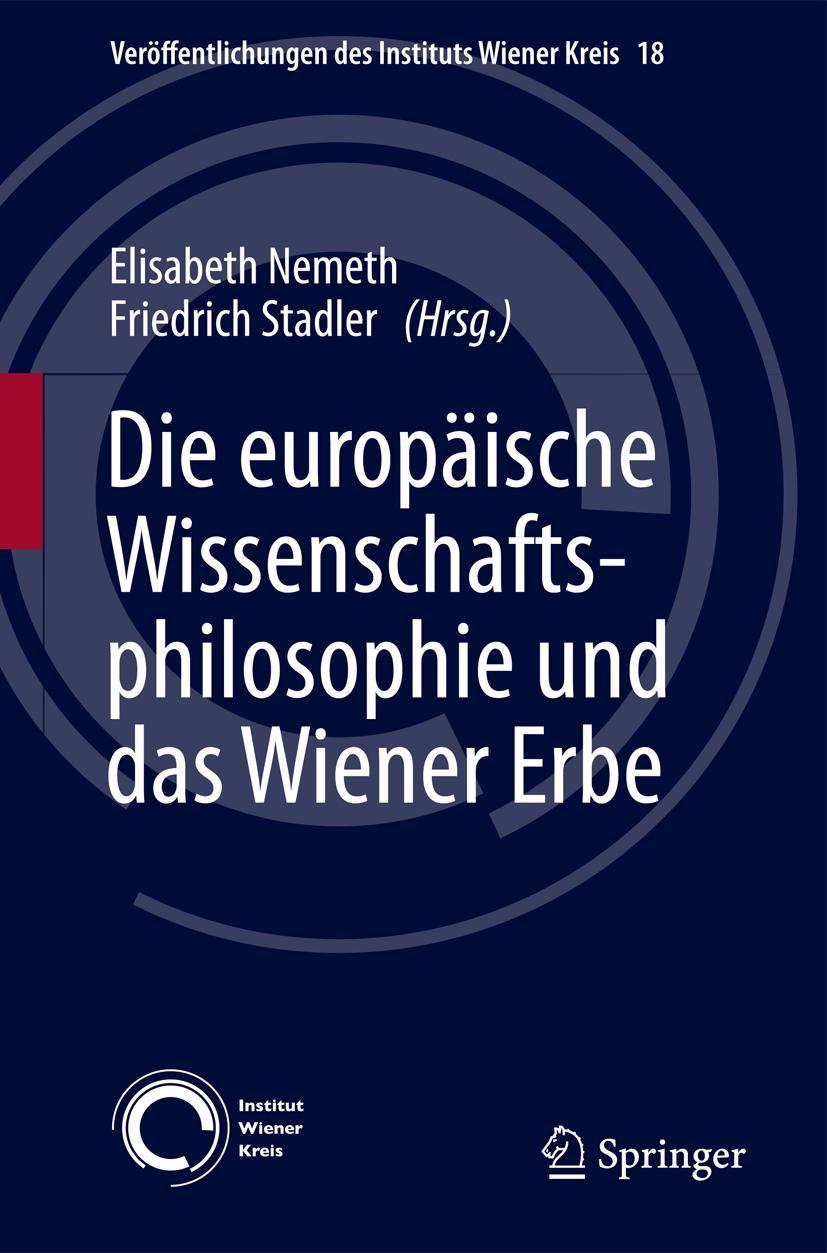 Die europäische Wissenschaftsphilosophie und das Wiener Erbe Elisabeth Neme ...