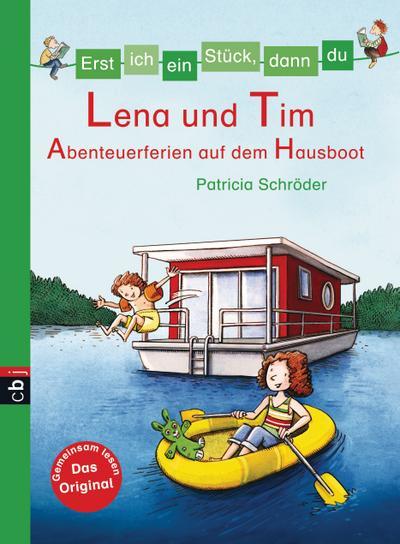 Erst ich ein Stück, dann du 28 - Lena und Tim - Abenteuerferien auf dem Hausboot