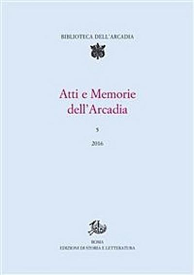 Atti e Memorie dell'Arcadia