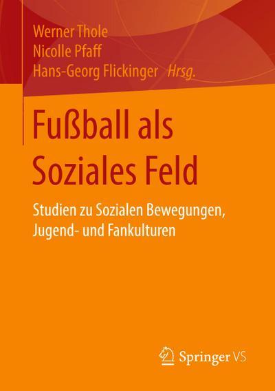 Fußball als Soziales Feld