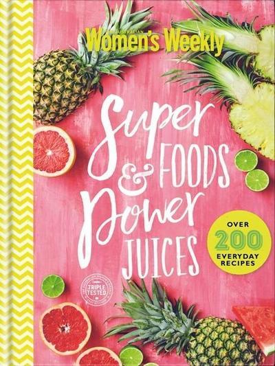 Super Foods & Power Juices
