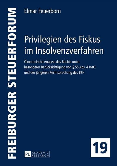 Privilegien des Fiskus im Insolvenzverfahren