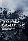Urbanizing the Alps