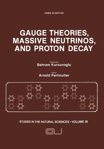 Gauge Theories, Massive Neutrinos and Proton Decay