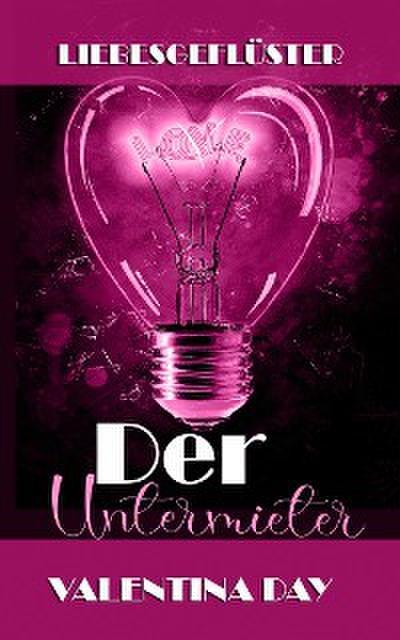 Liebesgeflüster - Der Untermieter