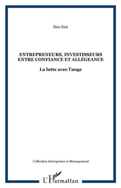 Entrepreneurs investisseurs entre confia