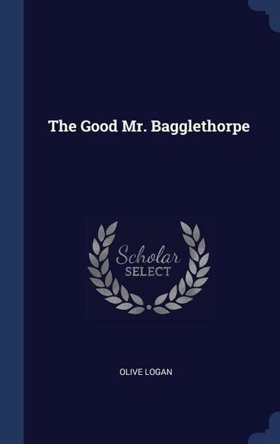 The Good Mr. Bagglethorpe
