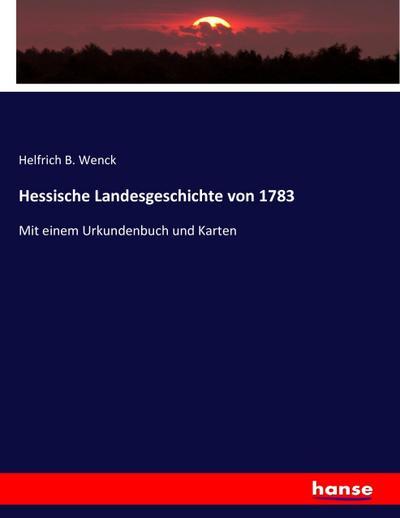 Hessische Landesgeschichte von 1783