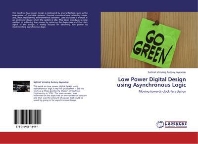 Low Power Digital Design using Asynchronous Logic