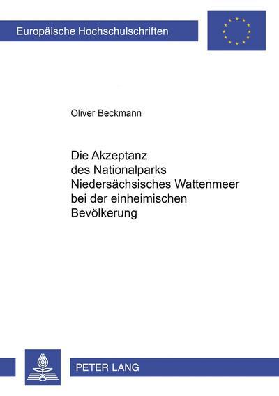 Die Akzeptanz des Nationalparks Niedersächsisches Wattenmeer bei der einheimischen Bevölkerung