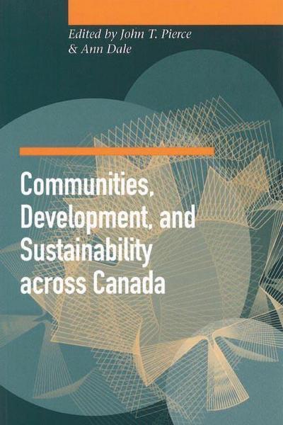 Communities, Development, and Sustainability Across Canada