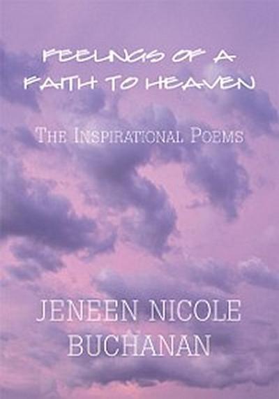Feelings of a Faith to Heaven