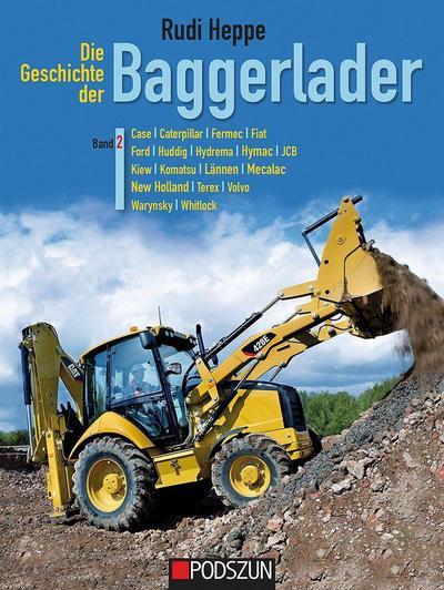 Die Geschichte der Baggerlader: Band 2