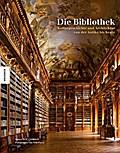 Die Bibliothek: Kulturgeschichte und Architek ...