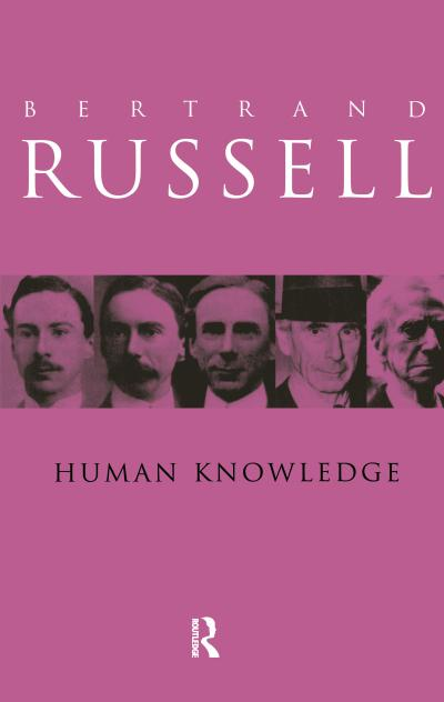 Human Knowledge: Its Scope and Value