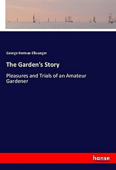The Garden's Story
