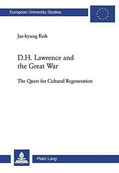D. H. Lawrence and the Great War