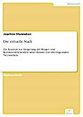 Die virtuelle Stadt - Joachim Stenneken