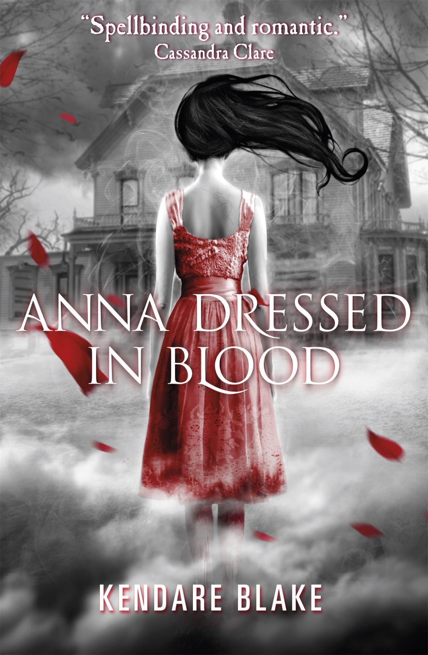 Anna Dressed in Blood, Kendare Blake