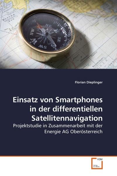 Einsatz von Smartphones in der differentiellen Satellitennavigation