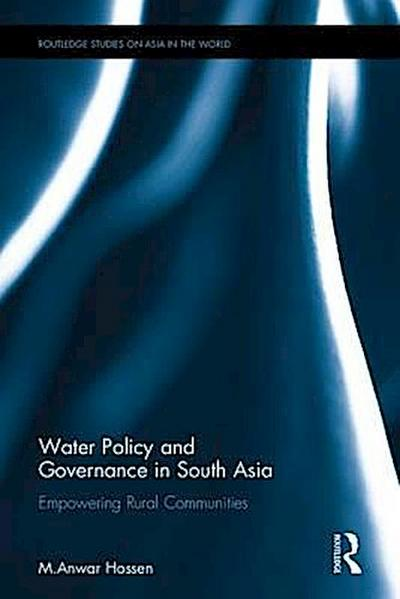 Water Policy and Governance in South Asia