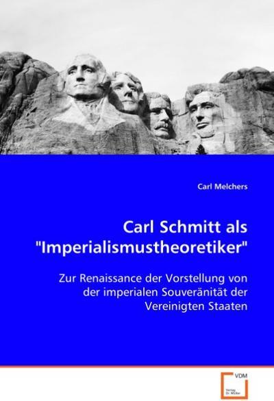Carl Schmitt als 'Imperialismustheoretiker'
