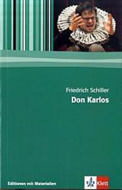 Don Karlos: 11.-13. Klasse