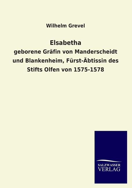Elsabetha, Wilhelm Grevel