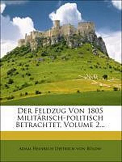 Der Feldzug von 1805 militärisch-politisch betrachtet, Zweiter Theil