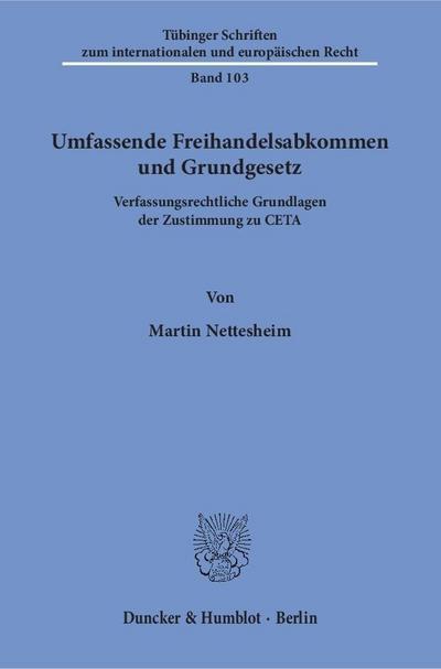 Umfassende Freihandelsabkommen und Grundgesetz.