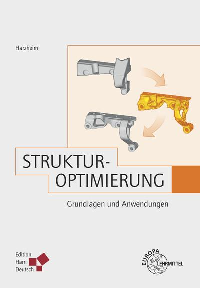 Strukturoptimierung: Grundlagen und Anwendungen
