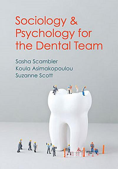 Sociology and Psychology for the Dental Team