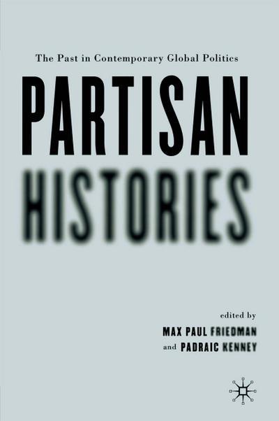 Partisan Histories