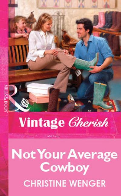 Not Your Average Cowboy (Mills & Boon Vintage Cherish)