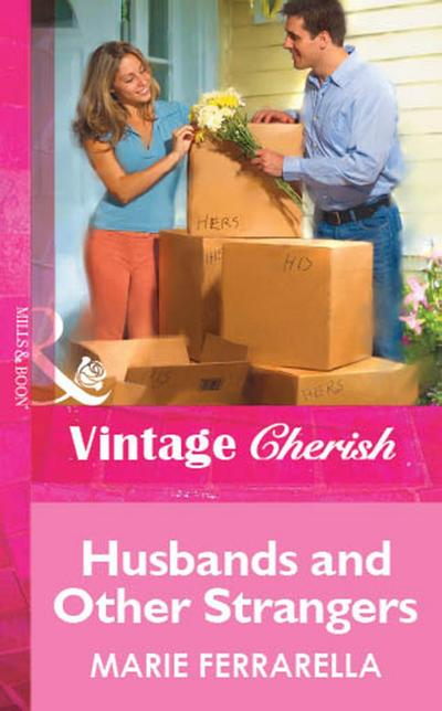 Husbands and Other Strangers (Mills & Boon Vintage Cherish)