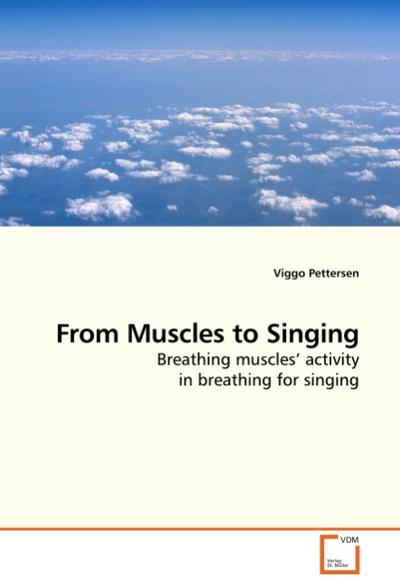 From Muscles to Singing
