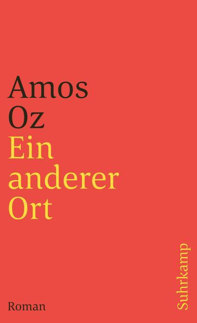 Ein anderer Ort: Roman (suhrkamp taschenbuch)