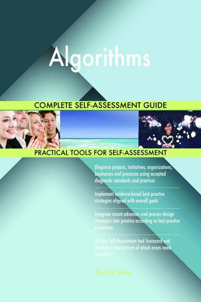 Algorithms Complete Self-Assessment Guide