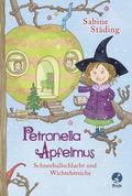 Petronella Apfelmus 03 - Schneeballschlacht und Wichtelstreiche