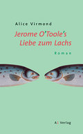 Jerome O'Toole's Liebe zum Lachs