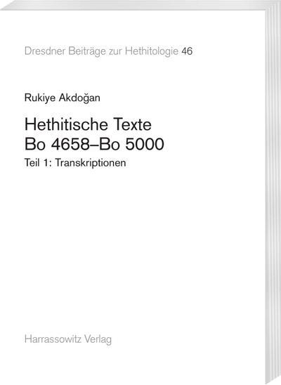 Hethitische Texte. Bo 4658-Bo 5000