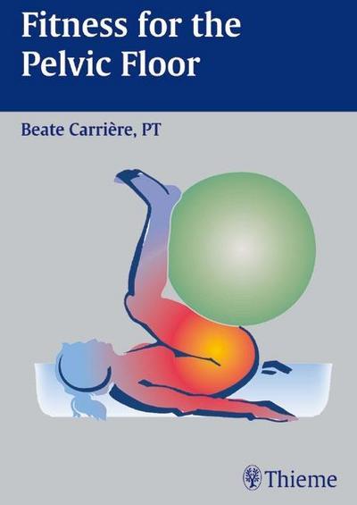 Fitness for the Pelvic Floor