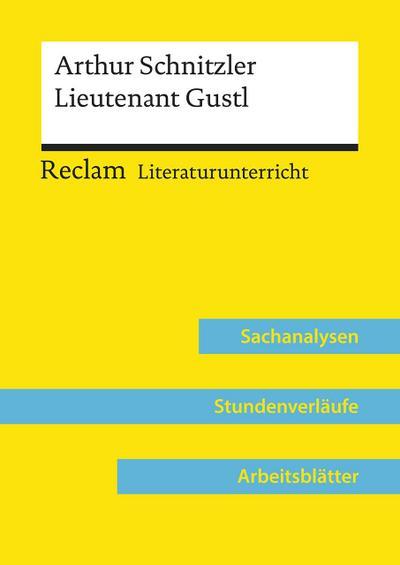 Arthur Schnitzler: Lieutenant Gustl  (Lehrerband)