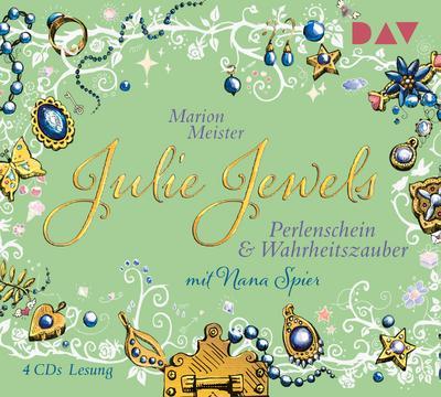 Julie Jewels – Teil 1: Perlenschein und Wahrheitszauber; Lesung mit Musik mit Nana Spier (4 CDs); Deutsch