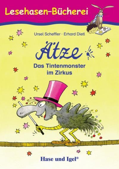 Ätze - Das Tintenmonster im Zirkus: Schulausgabe (Lesehasen-Bücherei)