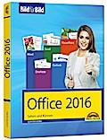 Office 2016 Bild für Bild: Sehen und Können.  ...