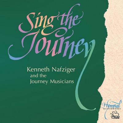 Sing the Journey Volume 1