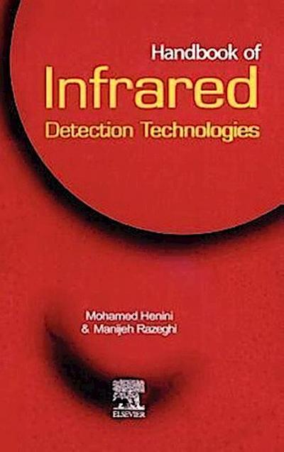 Handbook of Infrared Detection Technologies