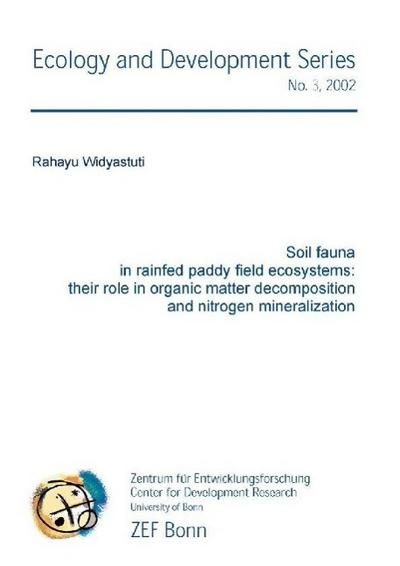 Soil fauna in rainfed paddy field ecoystems: their role in organic matter decomposition and nitrogen mineralization