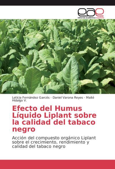 Efecto del Humus Líquido Liplant sobre la calidad del tabaco negro